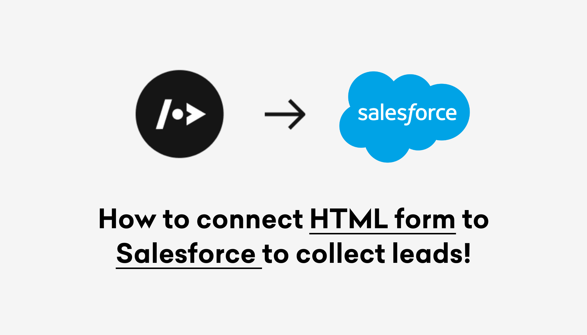 How to connect HTML form to Salesforce