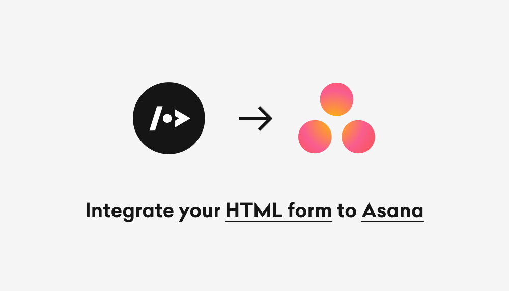 How to integrate your HTML form to Asana